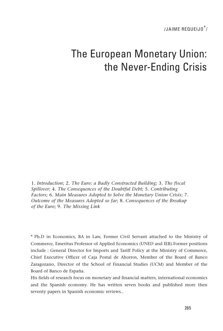 /JAIME REQUEIJO * /                   The European Monetary Union:                          the Never-Ending Crisis1. Intr...