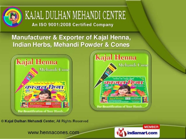 Manufacturer & Exporter of Kajal Henna,Indian Herbs, Mehandi Powder & Cones