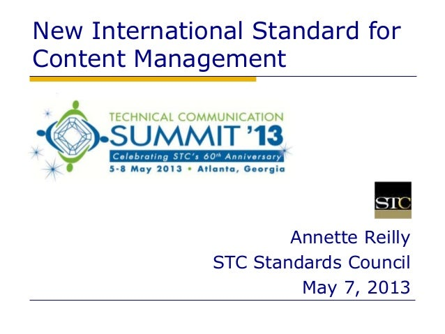 1New International Standard forContent ManagementAnnette ReillySTC Standards CouncilMay 7, 2013