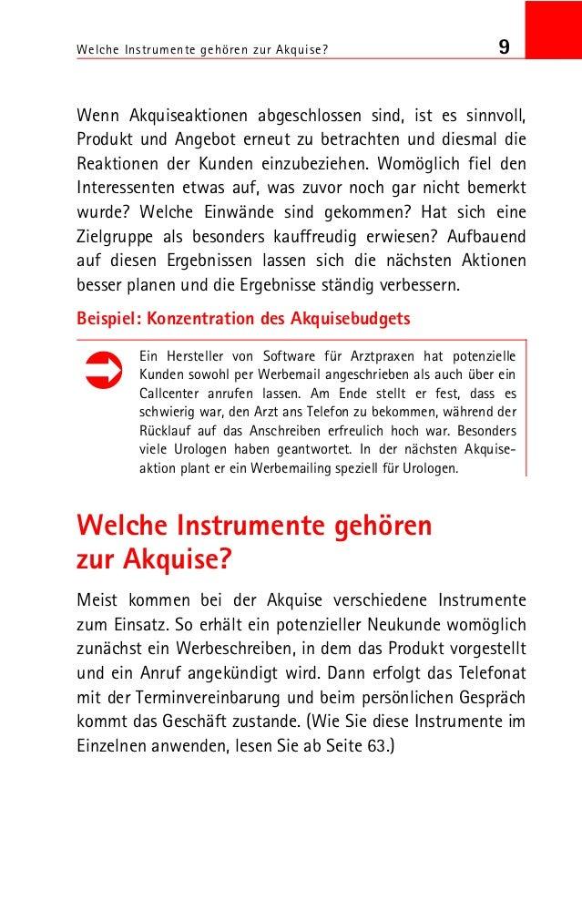 Welche Instrumente gehören zur Akquise? 9 Wenn Akquiseaktionen abgeschlossen sind, ist es sinnvoll, Produkt und Angebot er...