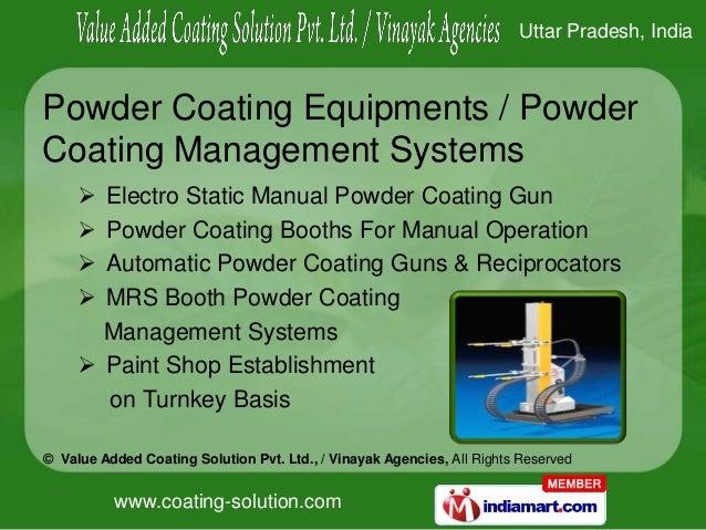 www.coating-solution.com© Value Added Coating Solution Pvt. Ltd., / Vinayak Agencies, All Rights ReservedUttar Pradesh, In...