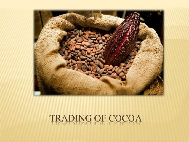 TRADING OF COCOA