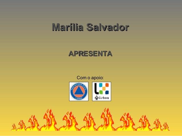 Com o apoio: Marília SalvadorMarília Salvador APRESENTAAPRESENTA