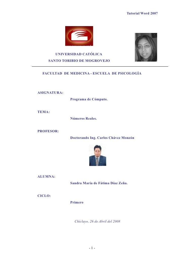 Tutorial Word 2007               UNIVERSIDAD CATÓLICA     SANTO TORIBIO DE MOGROVEJO     FACULTAD DE MEDICINA - ESCUELA DE...