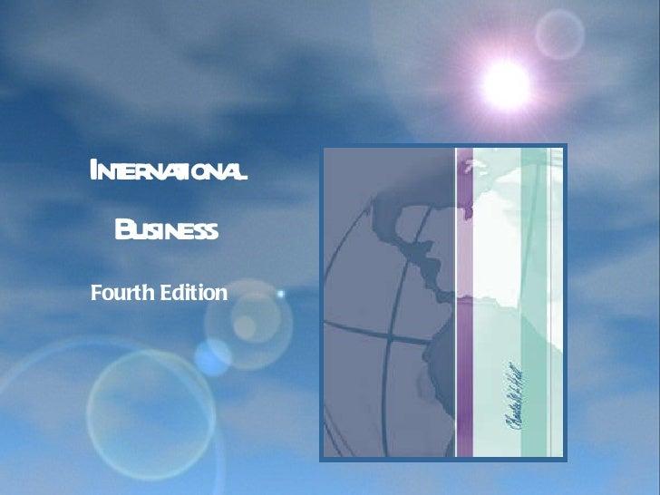 Fourth Edition International Business