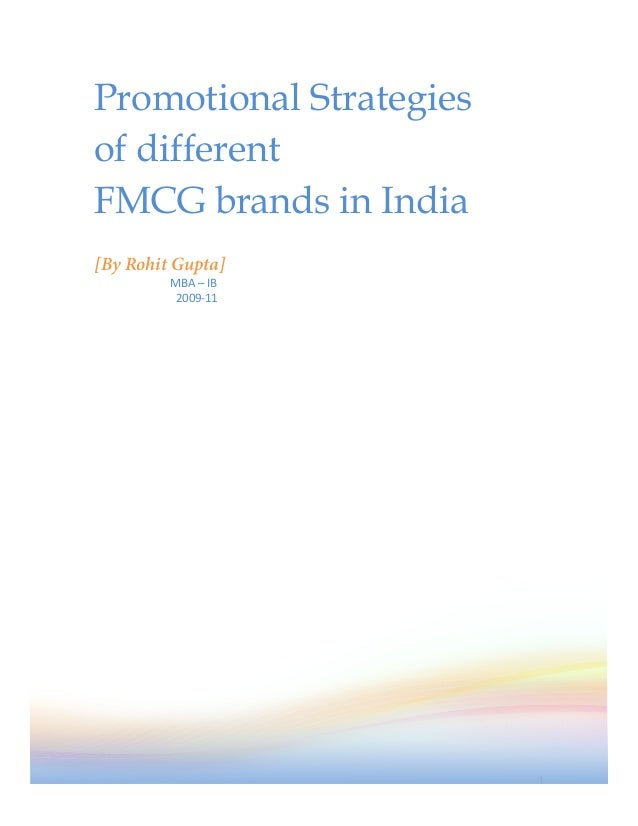 Promotional Strategiesof differentFMCG brands in India[By Rohit Gupta]                 ...
