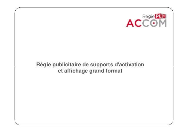 Régie publicitaire de supports d'activationRégie publicitaire de supports d'activation et affichage grand format