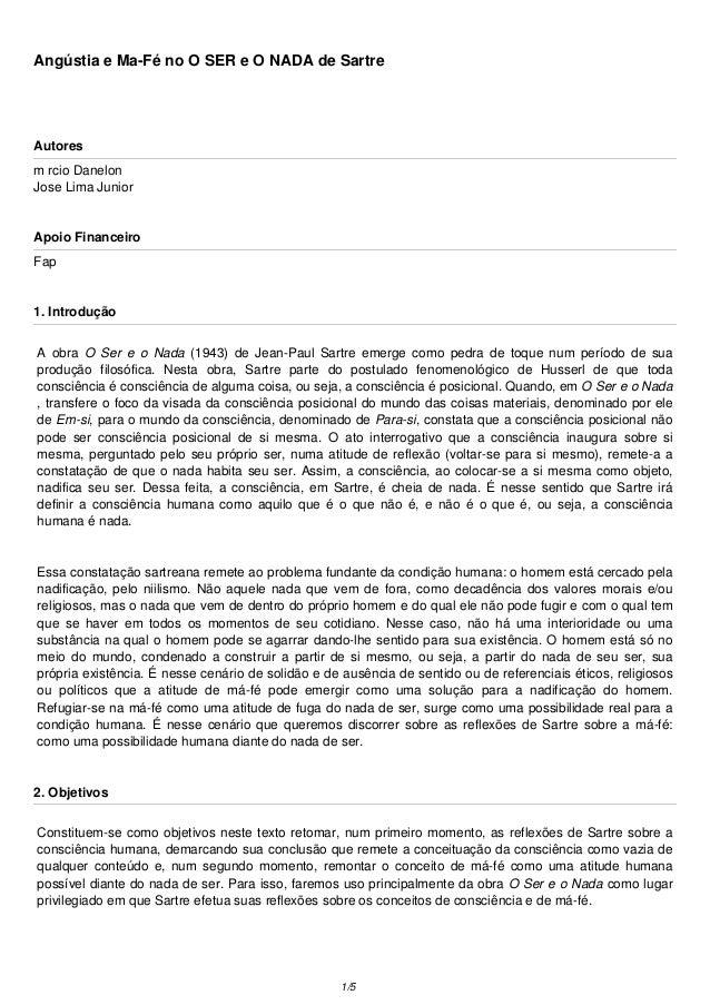 Angústia e Ma-Fé no O SER e O NADA de Sartre  Autores  m rcio Danelon  Jose Lima Junior  Apoio Financeiro  Fap  1. Introdu...