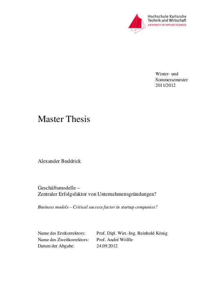Master Thesis Name des Erstkorrektors: Prof. Dipl. Wirt.-Ing. Reinhold König Name des Zweitkorrektors: Prof. André Wölfle ...
