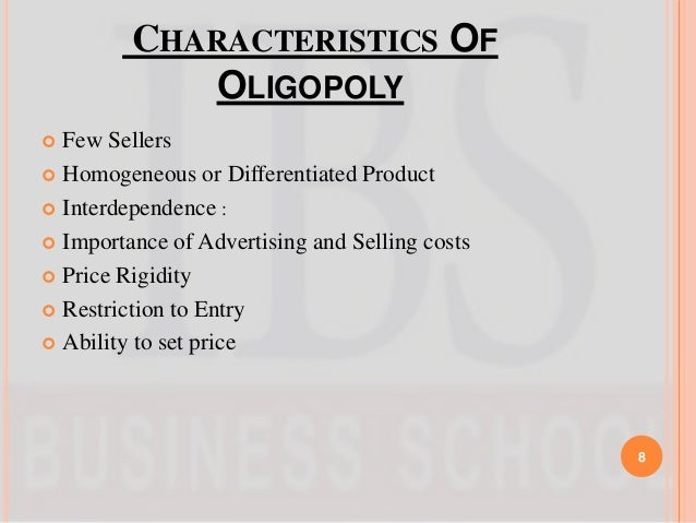 features regarding oligopoly
