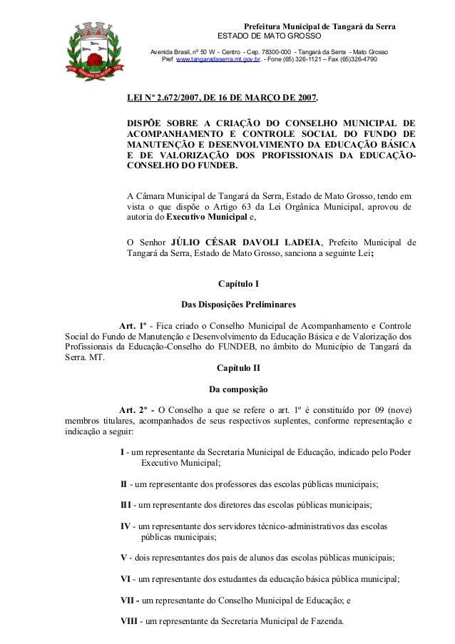 Prefeitura Municipal de Tangará da Serra ESTADO DE MATO GROSSO Avenida Brasil, nº 50 W - Centro - Cep. 78300-000 - Tangará...
