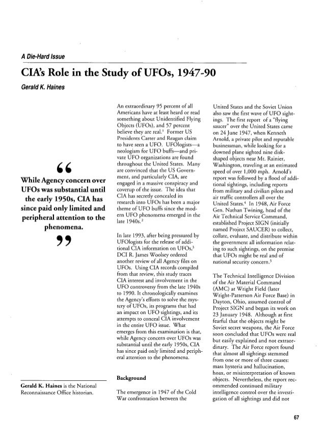 A Die-Hard Issue  GINs Role in the  Study of UFOs,  1947-90  Gerald K. Haines  95 percent of all least heard or read  Unit...