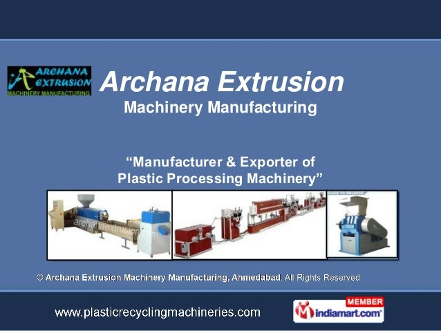 """Archana Extrusion Machinery Manufacturing  """"Manufacturer & Exporter of Plastic Processing Machinery"""""""