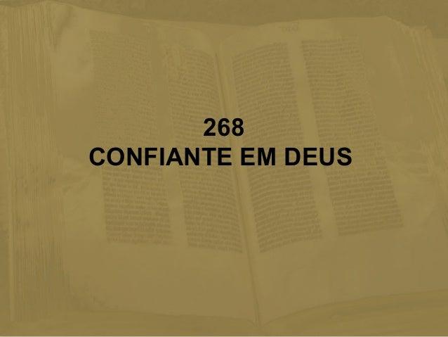 268 CONFIANTE EM DEUS