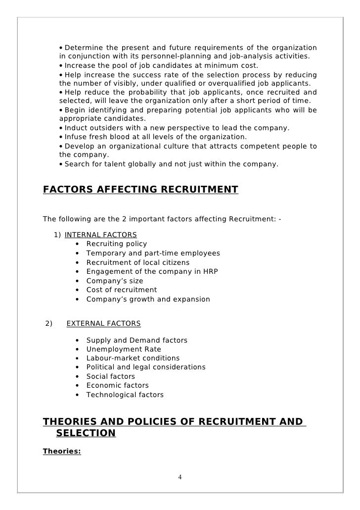 project report on recruitment and selection 5 report a workforce smaller than 100 employees, and only 5% report a workforce greater than 100,000 employees applicant testing/selection methods.