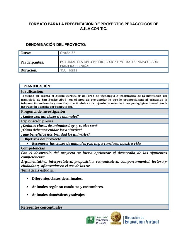 FORMATO PARA LA PRESENTACION DE PROYECTOS PEDAGOGICOS DE AULA CON TIC.  DENOMINACIÓN DEL PROYECTO: Curso:  Grado 2°  Parti...