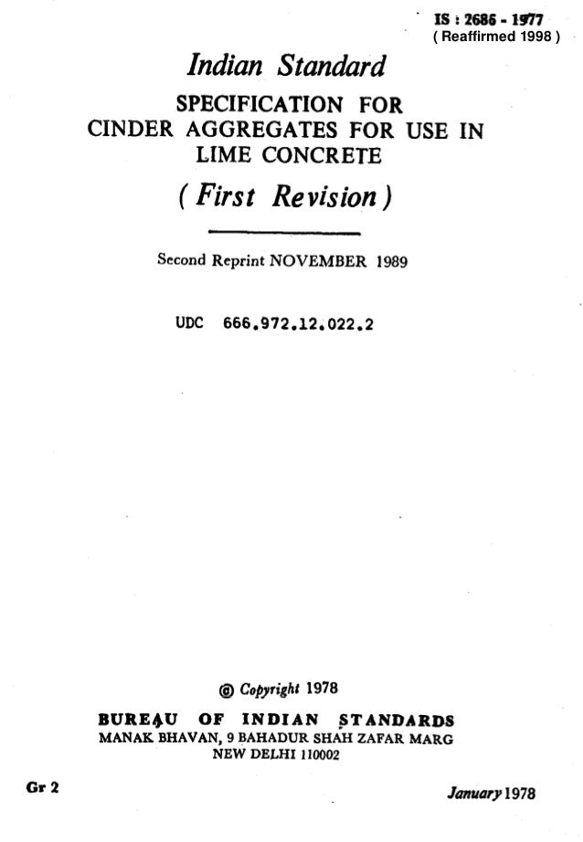 ' IS t 2686 - 1931 Indian Standard SPECIFICATION FOR CINDER AGGREGATES FOR USE IN LIME CONCRETE ( First Revision ) Second ...
