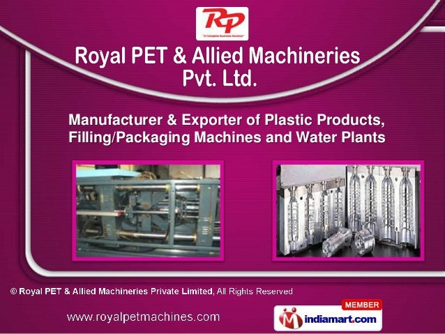 Manufacturer & Exporter of Plastic Products,Filling/Packaging Machines and Water Plants