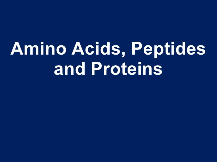 Proteins, Amino Acids and Peptides - A Review Proteins Amino Acids And Peptides