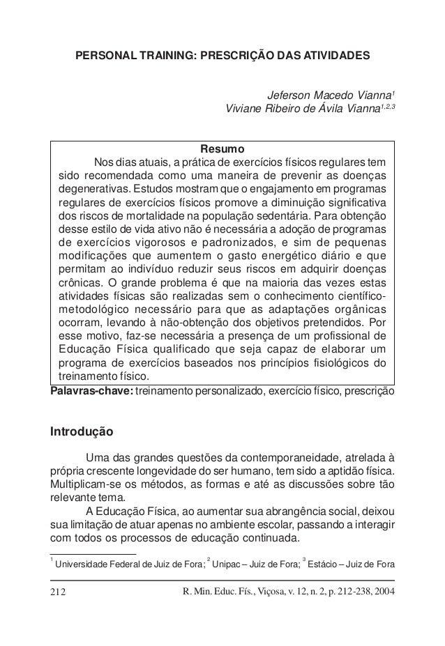 PERSONAL TRAINING: PRESCRIÇÃO DAS ATIVIDADES  Jeferson Macedo Vianna1 Viviane Ribeiro de Ávila Vianna1,2,3  Resumo Nos dia...