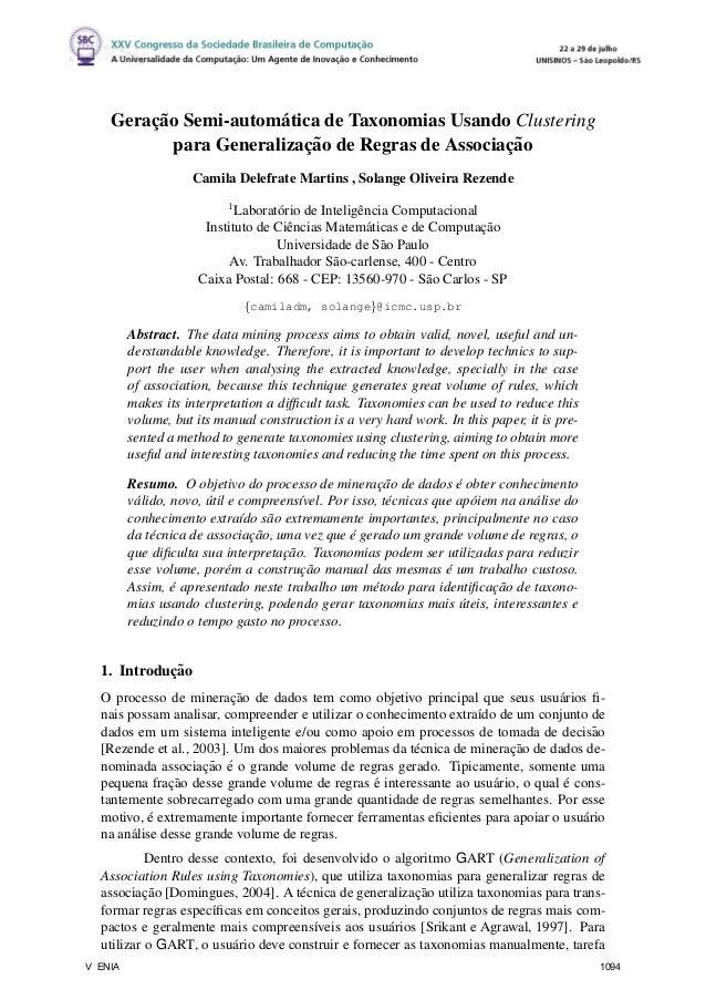 Gerac¸˜ao Semi-autom´atica de Taxonomias Usando Clustering para Generalizac¸˜ao de Regras de Associac¸˜ao Camila Delefrate...
