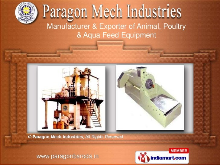 Manufacturer & Exporter of Animal, Poultry        & Aqua Feed Equipment