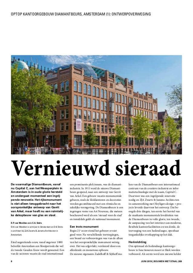 8 JUNI 2019 | BOUWEN MET STAAL 269 Devoormalige Diamantbeurs, vanaf nu Capital C, aan het Weesperplein in Amsterdam is i...