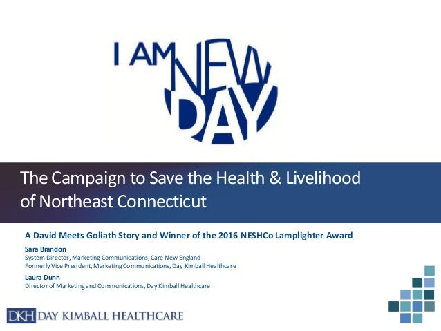 The Campaign to Save the Health & Livelihood of Northeast Connecticut A David Meets Goliath Story and Winner of the 2016 N...