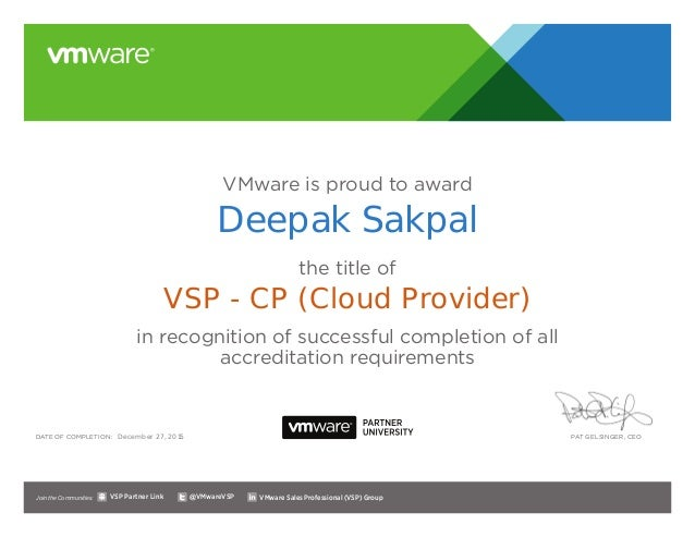 VMware is proud to award the title of in recognition of successful completion of all accreditation requirements Date of co...
