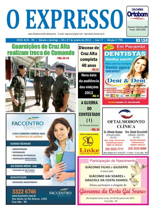 o expresso  www.slideshare.net/jornaloexpresso - E-mails: oexpresso@gmail.com / expresso@comnet.com.br   CRUZ ALTA - RS | ...
