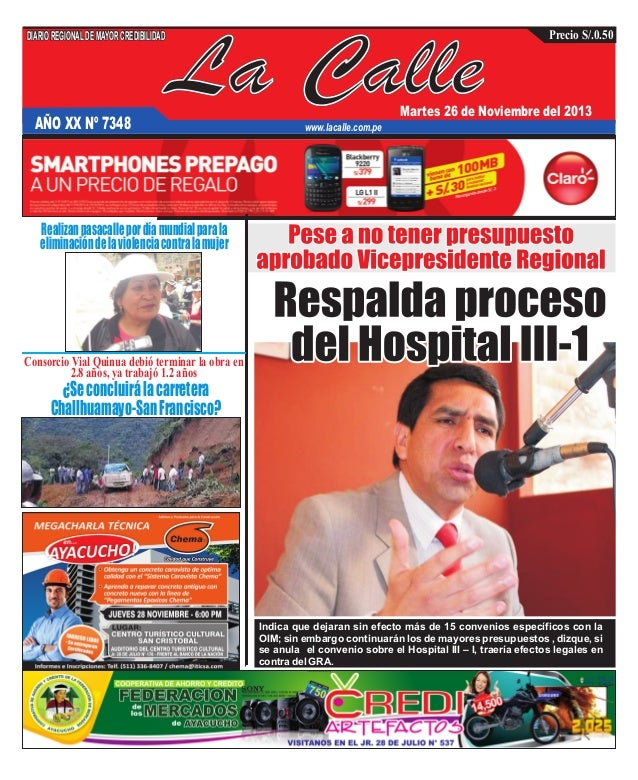 DIARIO REGIONAL DE MAYOR CREDIBILIDAD  La Calle  AÑO XX Nº 7348  Precio S/.0.50  Martes 26 de Noviembre del 2013  www.laca...