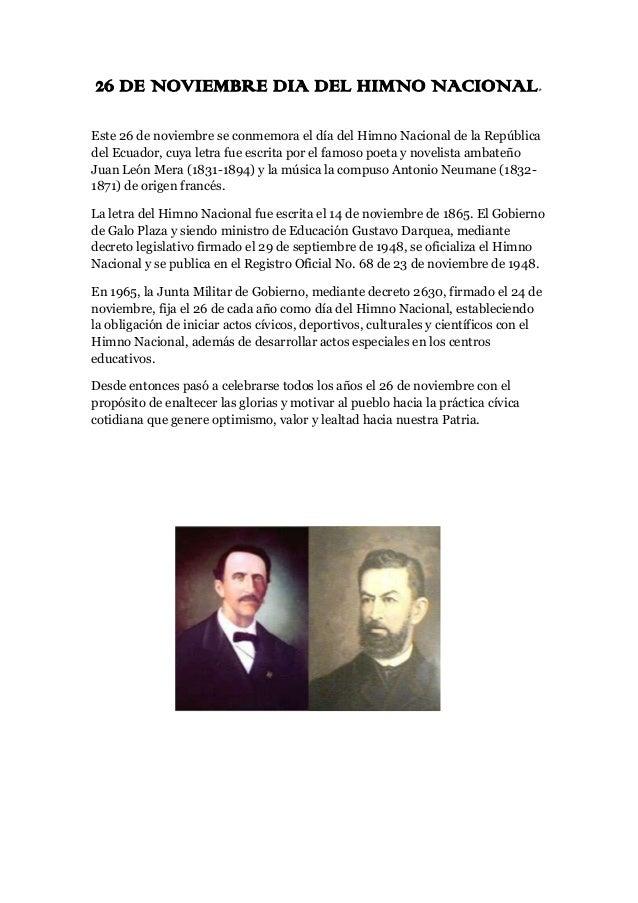 26 DE NOVIEMBRE DIA DEL HIMNO NACIONAL. Este 26 de noviembre se conmemora el día del Himno Nacional de la República del Ec...