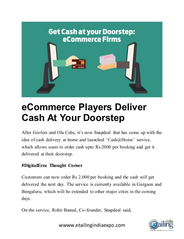 7251ca0954b wwww.etailingindiaexpo.com eCommerce Players Deliver Cash At Your Doorstep  After Grofers and Ola ...