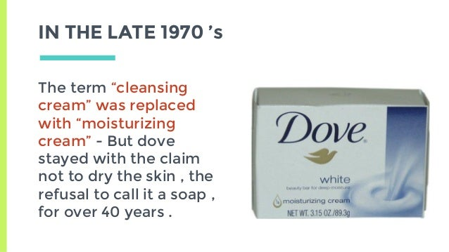 dove evolution of brand If you want to get access to dove brand strategy analysis including brand  essence, brand values, brand character, brand archetype and expert  commentary.