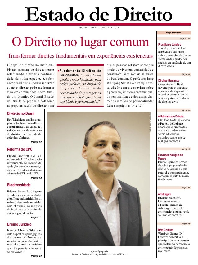 Página 22  BRASIL • N° 26 • ANO IV • 2010  Estado de Direito  Ingo Wolfgang Sarlet  Doutor em Direito pela Ludwig Maximill...