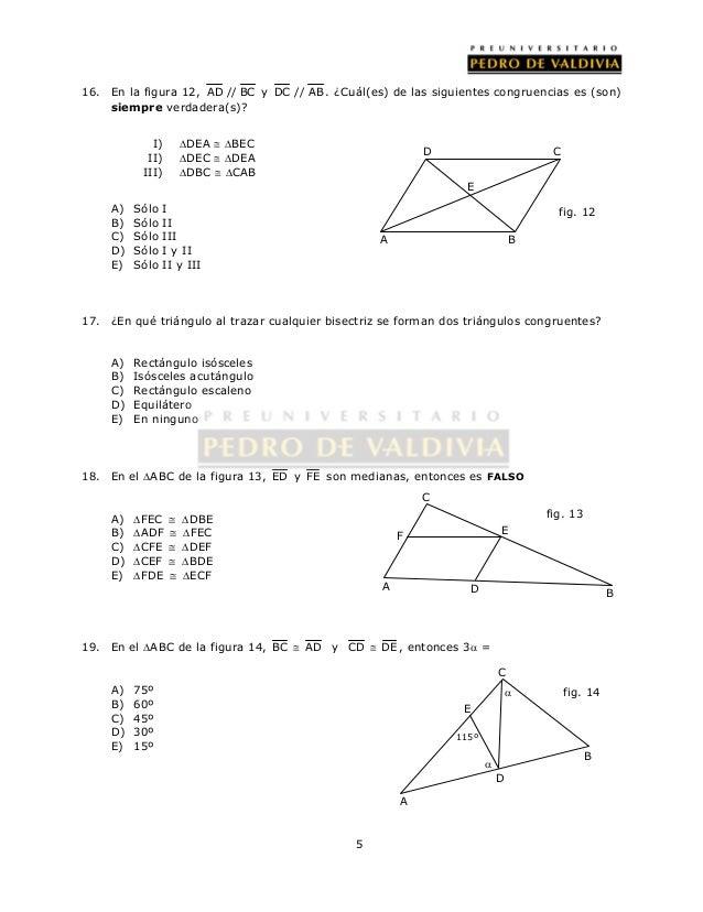 16. En la figura 12, AD // BC y DC // AB . ¿Cuál(es) de las siguientes congruencias es (son)  5  siempre verdadera(s)?  I)...