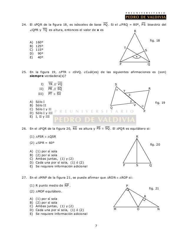 24. El PQR de la figura 18, es isósceles de base PQ . Si el PRQ = 80º, PS bisectriz del  QPR y TQ es altura, entonces e...