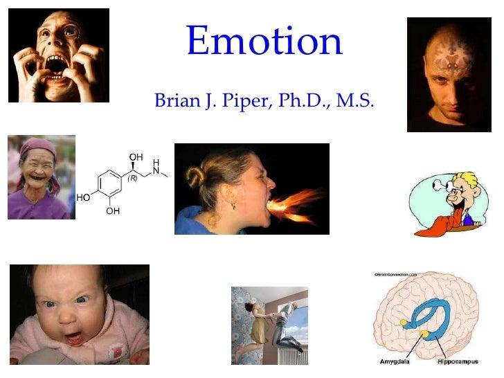EmotionBrian J. Piper, Ph.D., M.S.