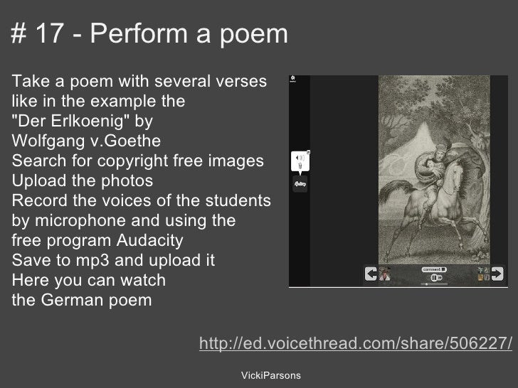 """# 17 - Perform a poemTake a poem with several verseslike in the example the""""Der Erlkoenig"""" byWolfgang v.GoetheSearch for c..."""