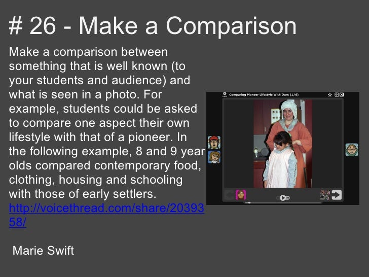 # 26 - Make a ComparisonMake a comparison betweensomething that is well known (toyour students and audience) andwhat is se...