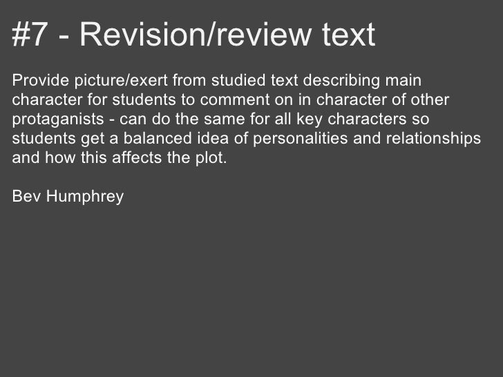 #7 - Revision/review textProvide picture/exert from studied text describing maincharacter for students to comment on in ch...