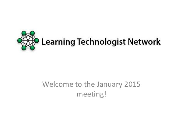 Welcome to the January 2015 meeting!