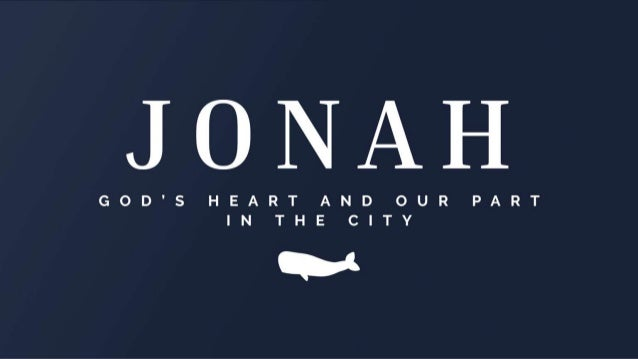 """BACKGROUND & CONTEXT Jonah 1:1-3 (NIV) The word of the LORD came to Jonah son of Amittai: 2 """"Go to the great city of Ninev..."""