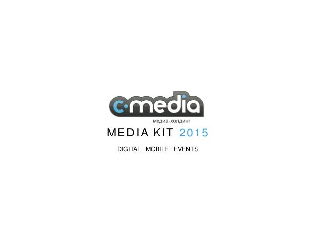 DIGITAL | MOBILE | EVENTS MEDIA KIT 2015