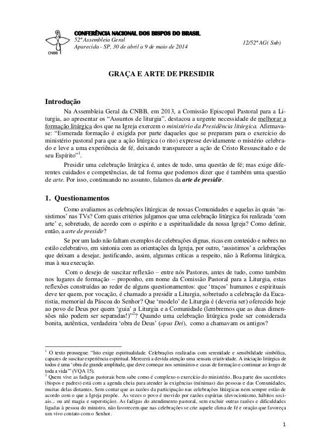1 CONFERÊNCIA NACIONAL DOS BISPOS DO BRASIL 52ª Assembleia Geral Aparecida - SP, 30 de abril a 9 de maio de 2014 12/52ª AG...