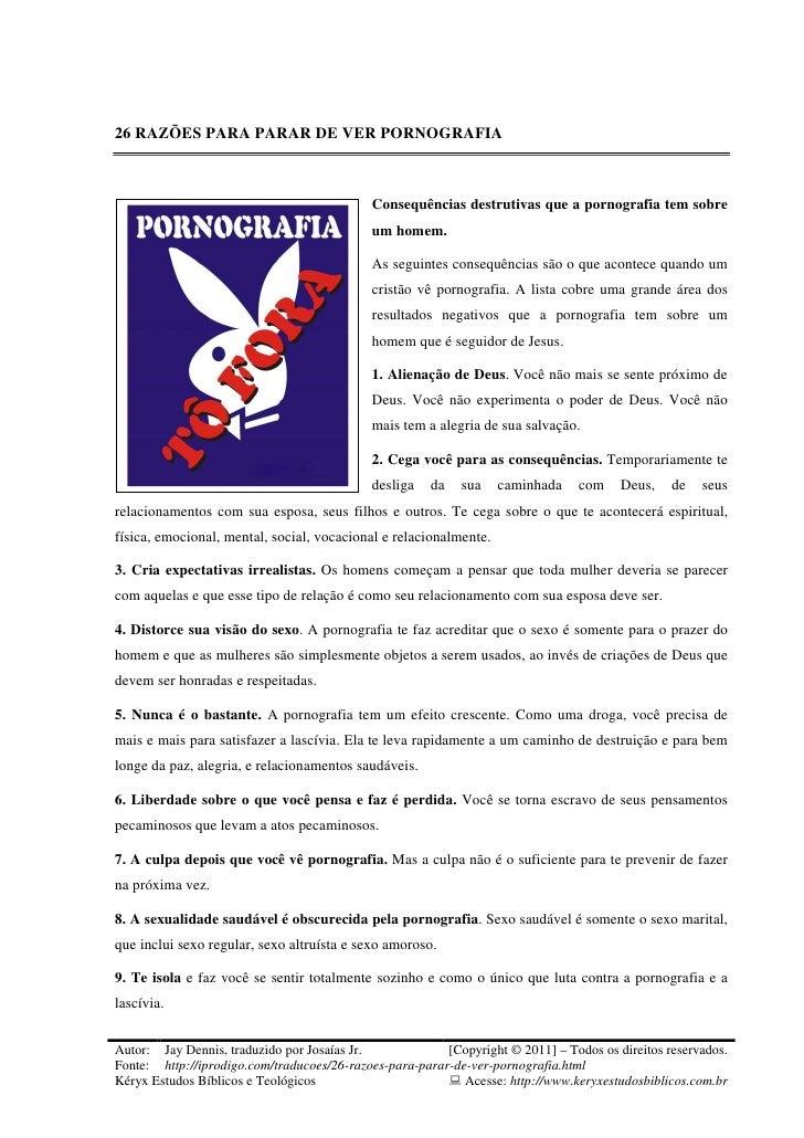 26 RAZÕES PARA PARAR DE VER PORNOGRAFIA                                            Consequências destrutivas que a pornogr...