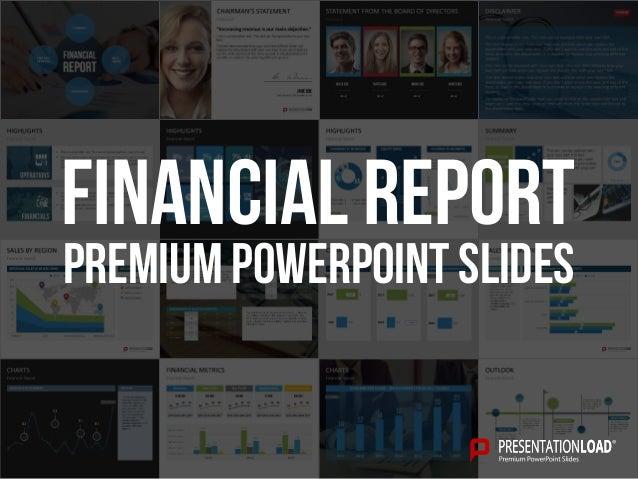PREMIUM POWERPOINT SLIDES Financial Report