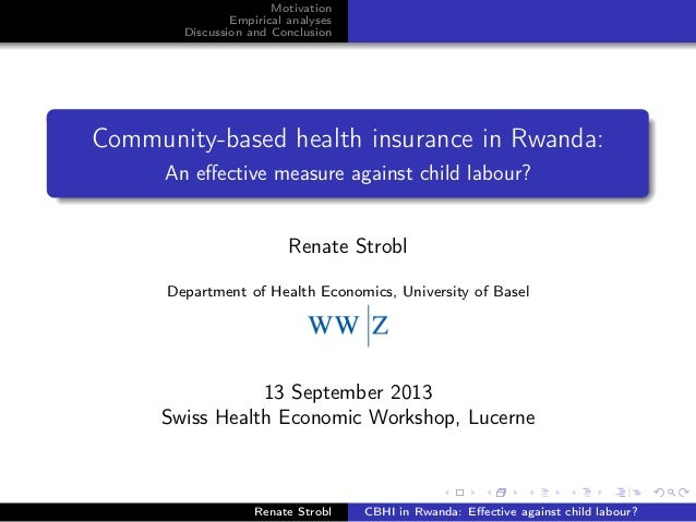 Motivation Empirical analyses Discussion and Conclusion Community-based health insurance in Rwanda: An effective measure ag...