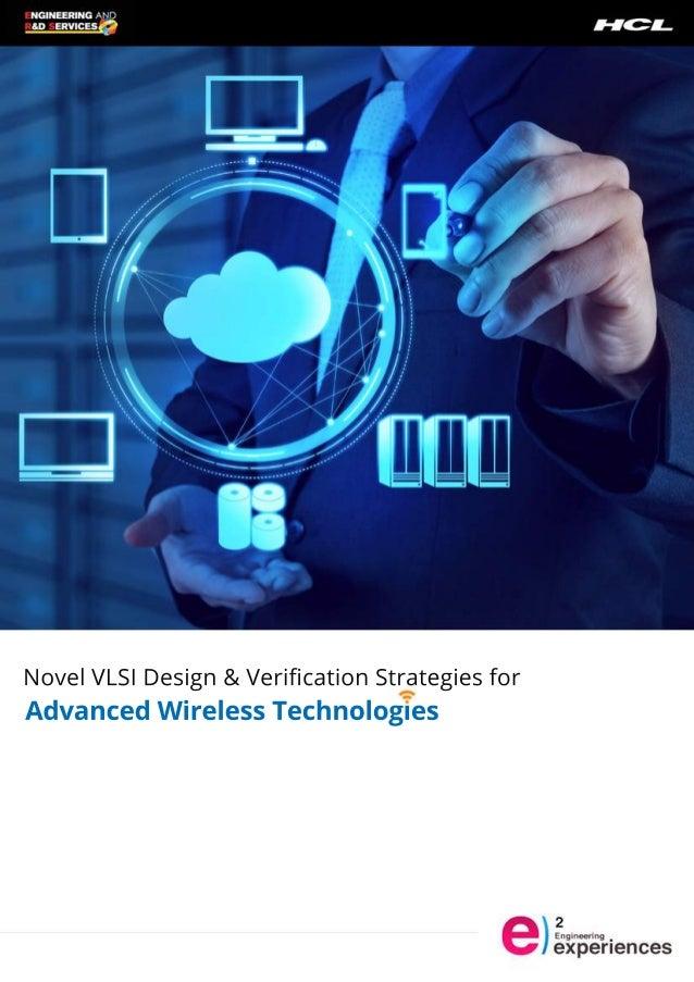 NovelVLSIDesign&VerificationStrategiesfor AdvancedWirelessTechnologies