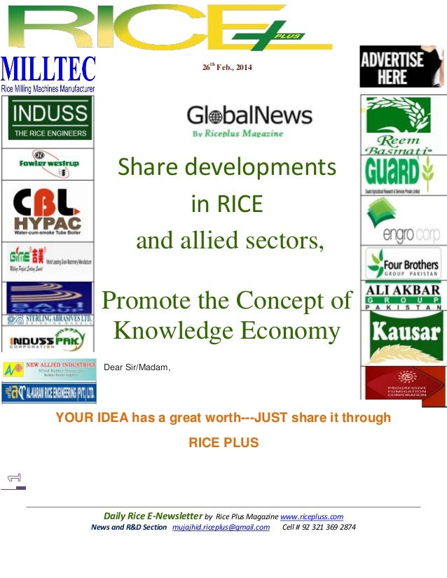 26th Feb., 2014  Share developments in RICE and allied sectors, Promote the Concept of Knowledge Economy Dear Sir/Madam,  ...